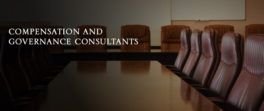 Compensation and Governance Consultants - We ensure that the programs we design adhere to the best practices in corporate governance.